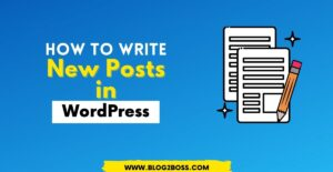 How to Write New Post in WordPress